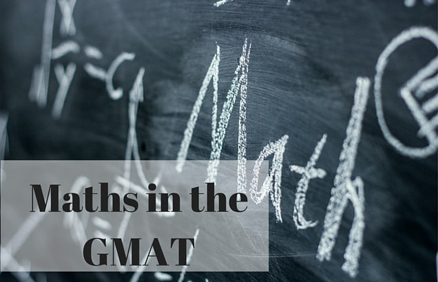 How Much Maths do You Need for the GMAT Math