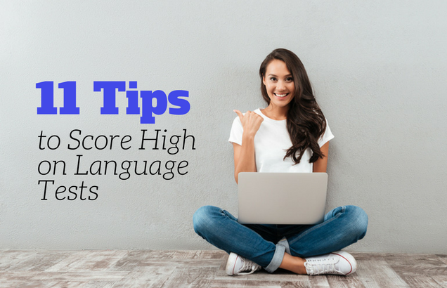 11 Tips to Score High on Language Tests