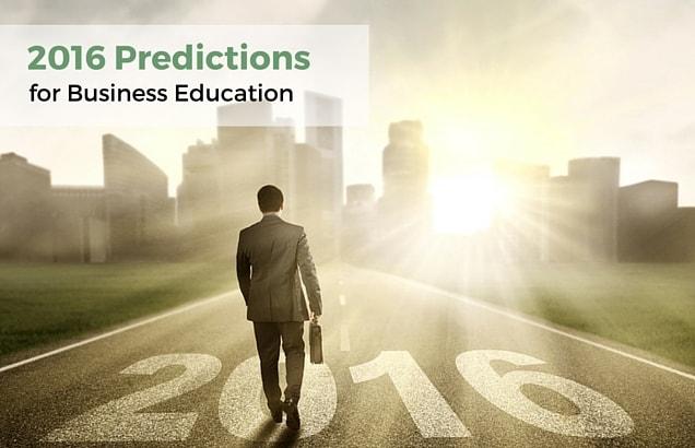 2016 Predictions for Business Education PrepAdviser