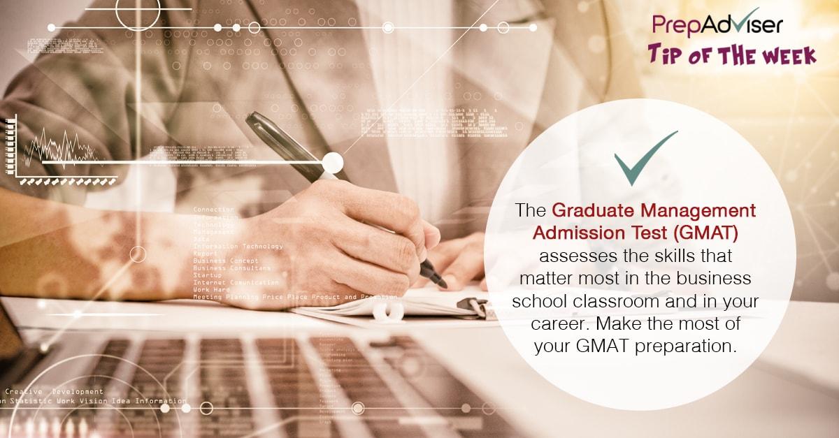 GMAT Assessess the Skills That Matter Most