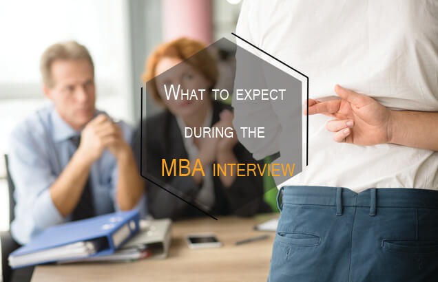 What to Expect During the MBA Interview