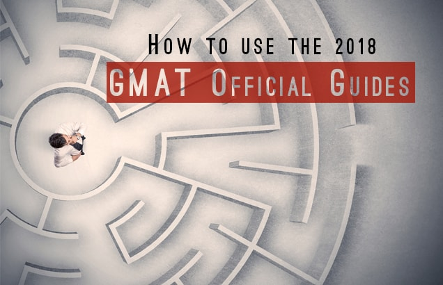 How to Use the 2018 GMAT Official Guides