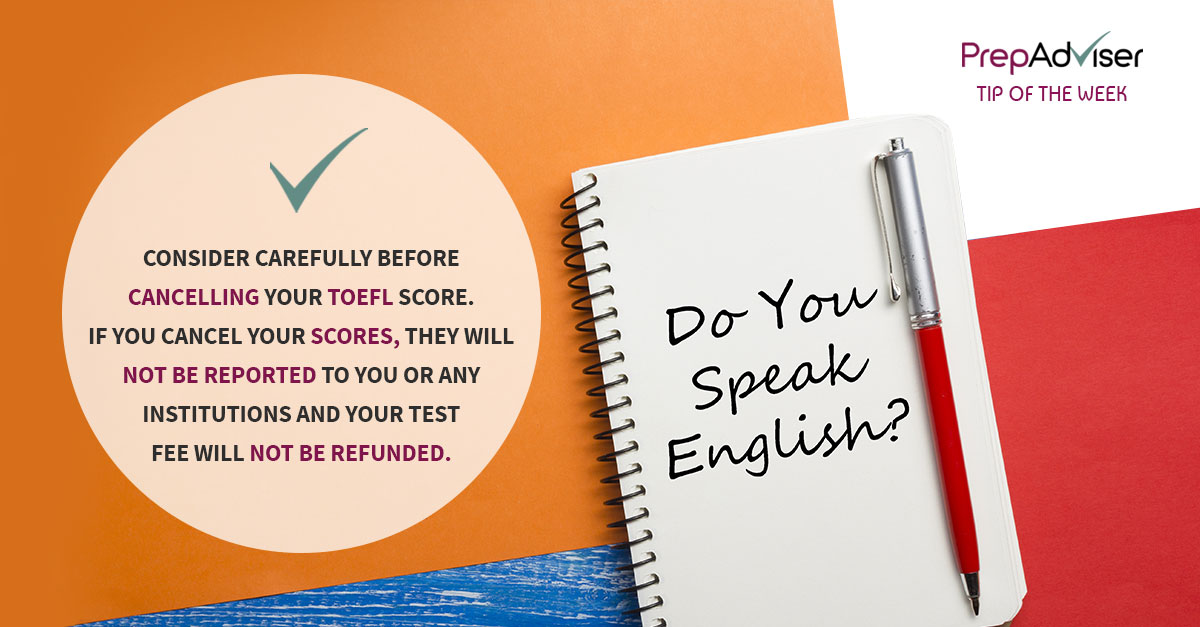 TOEFL cancel scores
